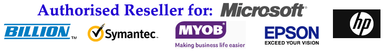 Authorised Resellers for Microsoft, Hewlwtt Packard, Billion, Symantec, MYOB, Epson